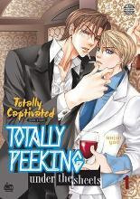 Totally Captivated Side Story: Totally Peeking Under the Sheets: Volume 1