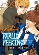Totally Captivated Side Story: Totally Peeking Under the Sheets: Volume 2