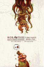 Wormwood: It Only Hurts When I Pee v. 2