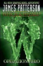 James Patterson's Witch & Wizard: Volume 2