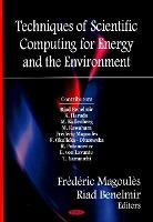 Techniques of Scientific Computing for the Energy & Environment