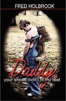 Daddy, Your Shoes Didn't Fit My Feet