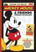 Learn to Draw Mickey Mouse & Friends Through the Decades