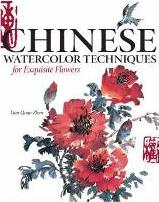Chinese Watercolour Techniques for Exquisite Flowers