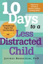 10 Days to a Less Distracted Child