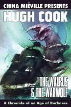 The The Walrus and the Warwolf: The Walrus & The Warwolf Walrus and the Warwolf