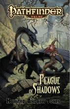 Pathfinder Tales: Pathfinder Tales: Plague of Shadows Plague of Shadows