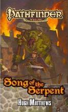 Pathfinder Tales: Pathfinder Tales: Song of the Serpent Song of the Serpent