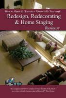 How to Open and Operate a Financially Successful Redesign, Redecorating and Home Staging Business