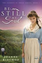 Be Still My Soul: The Cadence of Grace Book 1
