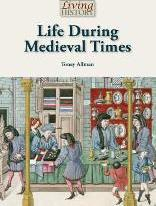 Life During Mdieval Times
