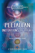 Pleiadian Initiations of Light