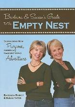 Barbara & Susan's Guide to the Empty Nest