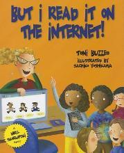 But I Read It on the Internet!
