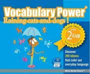 Vocabulary Power: Raining Cats and Dogs!