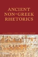 Ancient Non-Greek Rhetorics