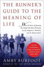 The Runner's Guide to the Meaning of Life