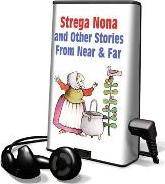 Strega Nona and Other Stories from Near and Far