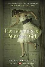The Haunting of Sunshine Girl: Book 1