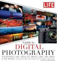 Life: Guide to Digital Photography