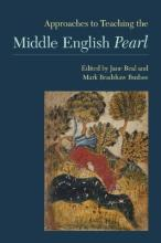Approaches to Teaching the Middle English Pearl