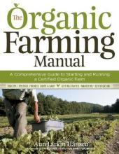 The Organic Farming Manual