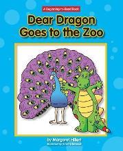 Dear Dragon Goes to the Zoo