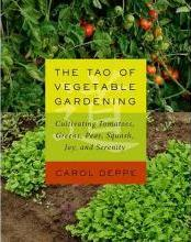 The Tao of Vegetable Gardening