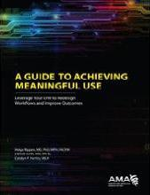 A Guide to Achieving Meaningful Use