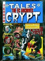 The EC Archives: Tales from the Crypt: Volume 3