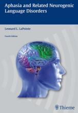 Aphasis and Related Neurogenic Language Disorders