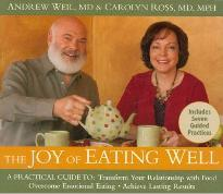 The Joy of Eating Well