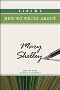 Bloom's How to Write about Mary Shelley