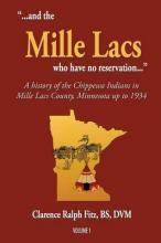 ...and the Mille Lacs Who Have No Reservation...