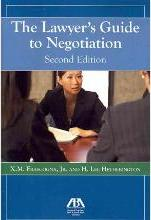 The Lawyer's Guide to Negotiation