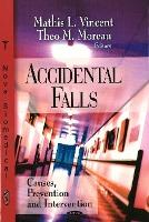 Accidental Falls  Causes, Prevention & Intervention