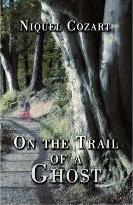On the Trail of a Ghost