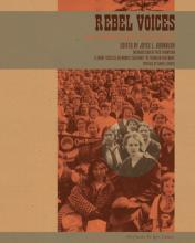 Rebel Voices  An IWW Anthology