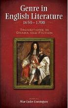 Genre in English Literature, 1650-1700
