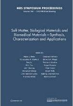 Soft Matter, Biological Materials and Biomedical Materials - Synthesis, Characterization and Applications: Volume 1301