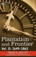 Plantation and Frontier, Vol. II