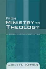 From Ministry to Theology