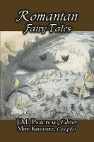 Romanian Fairy Tales, Edited by J. M. Percival, Fiction, Fairy Tales & Folklore, Country & Ethnic