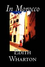 In Morocco by Edith Wharton, History, Travel, Africa, Essays & Travelogues