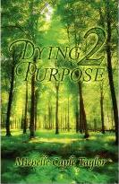 Dying 2 Purpose