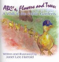 ABC's, Flowers and Trees