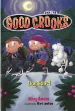 Good Crooks: Dog Gone! Book two
