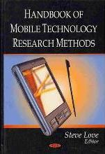 Handbook of Mobile Technology Research Methods