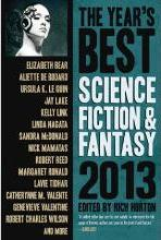The Year's Best Science Fiction & Fantasy 2013 Edition 2013