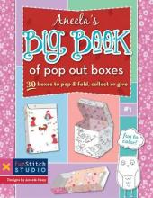 Aneela's Big Book Of Pop Out Boxes